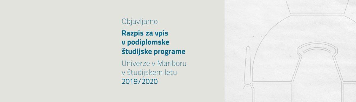 Razpis za vpis v podiplomske študijske programe Univerze v Mariboru za študijsko leto 2019/20